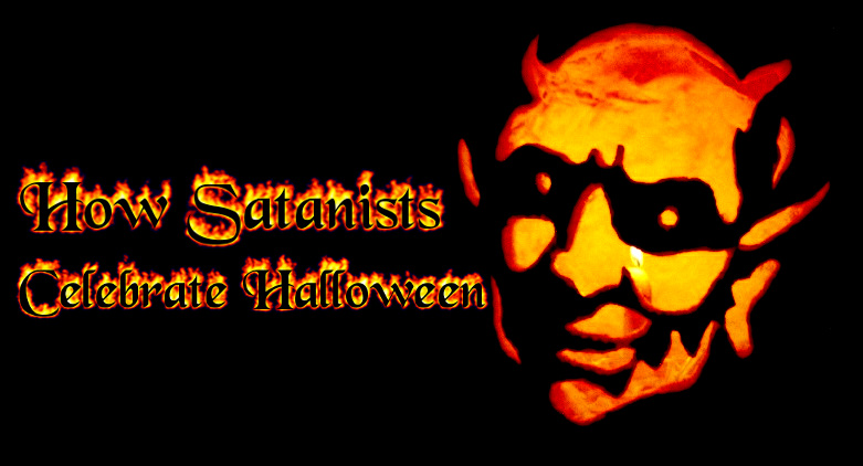 How Do Satanists Celebrate Halloween? - Spiritual Satanist Blog