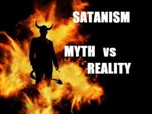 Satanism myth vs reality